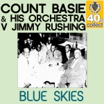 Count Basie & Jimmy Rushing - Blue Skies