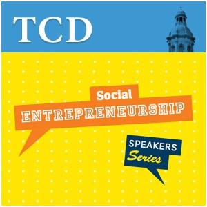 3rd Social Entrepreneurship Speaker Series