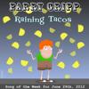 Parry Gripp - Raining Tacos bild