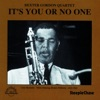 It's You or No One ジャケット写真