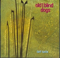 Tall Tails by Old Blind Dogs on Apple Music