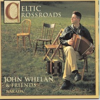 Celtic Crossroads by John Whelan and Friends on Apple Music