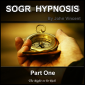 The Science of Getting Rich Hypnosis: Part One, The Right to be Rich - EP