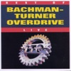 Best of Bachman-Turner Overdrive (Live), Bachman-Turner Overdrive