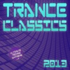 Trance Classics 2013 - Ultimate Techno Anthems (Vol.2)