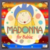 Madonna for Babies