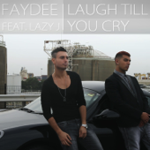 Laugh Till You Cry (feat Lazy J)