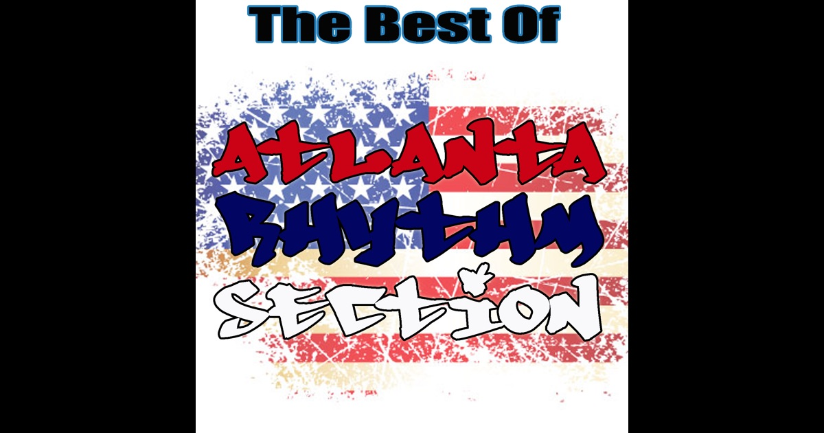 The Best Of Atlanta Rhythm Section By Atlanta Rhythm