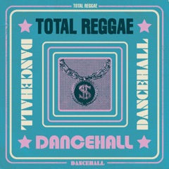 Total Reggae - Dancehall