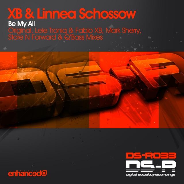 XB & Linnea Schössow - Be My All (Lele Troniq & Fabio XB Remix)