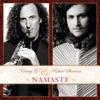 Namaste, Kenny G & Rahul Sharma