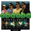 Oba Oba Samba House - In the Beginning / Más Que Nada (Ao Vivo) grafismos