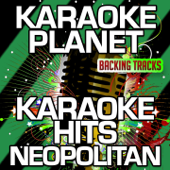 Torna a Surriento (Come Back to Sorrento) [Karaoke Version] [Originally Performed By Neopolitan]