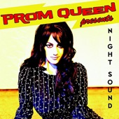 Prom Queen - This Town Ain't Big Enough