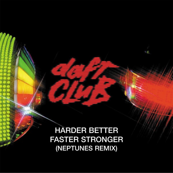 Harder, Better, Faster, Stronger (The Neptunes Remix) - Single