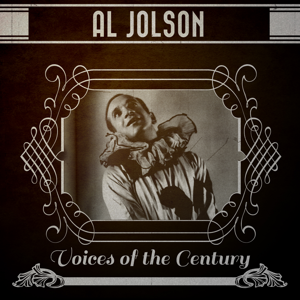Various Artists - Al Jolson - Voices of the Century