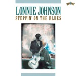 Lonnie Johnson - Sweet Potato Blues