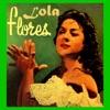 13 de Mayo, Lola Flores