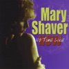 Mary Shaver Band - Out of the Rain