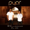 Pyar feat Master Saleem Single