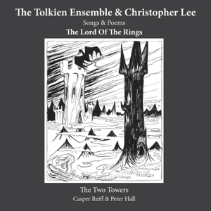 The Tolkien Ensemble, Morten Ryelund & Various Artists - The Two Towers