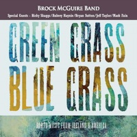 Green Grass Blue Grass by Brock McGuire Band on Apple Music