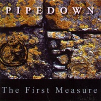 The First Measure by Pipedown on Apple Music