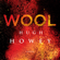 Hugh Howey - Wool: Silo, #1; Wool, #1-5 (Unabridged)