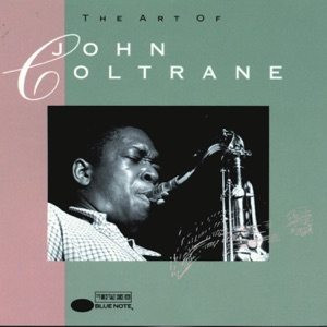 The Art of Coltrane Mp3 Download
