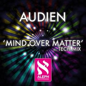 Mind Over Matter - Single Mp3 Download
