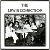 The Lewis Connection - Got To Be Something Here