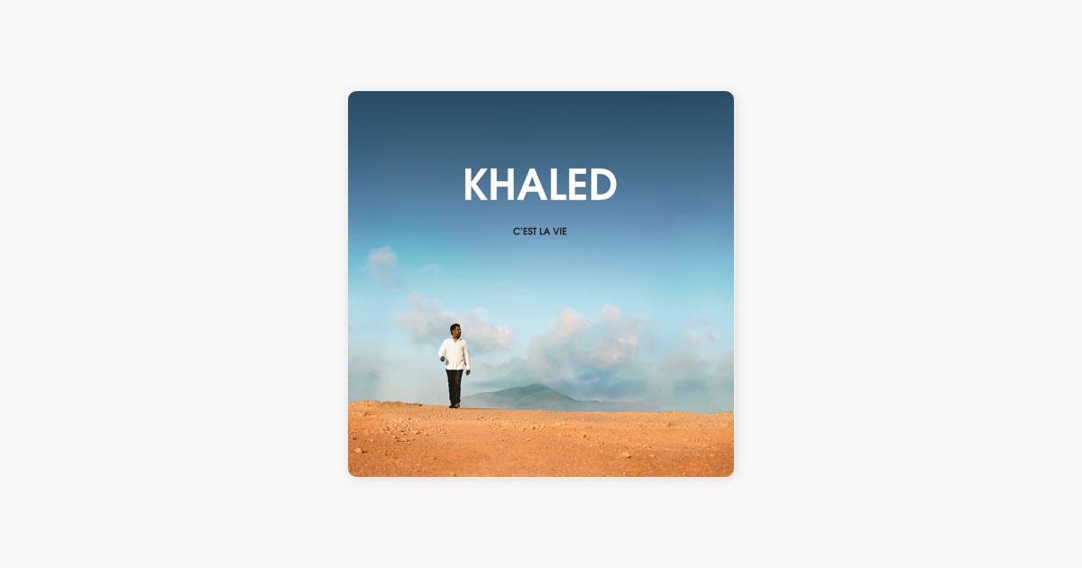 khaled cest la vie free mp3 download
