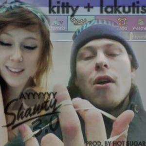 Kitty - Ay Shawty 3.0 feat. Lakutis