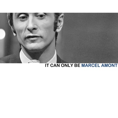 It Can Only Be - Marcel Amont