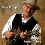 Mike Compton - How You Want Your Rollin' Done