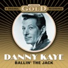 Forever Gold - Ballin' The Jack (Remastered), Danny Kaye