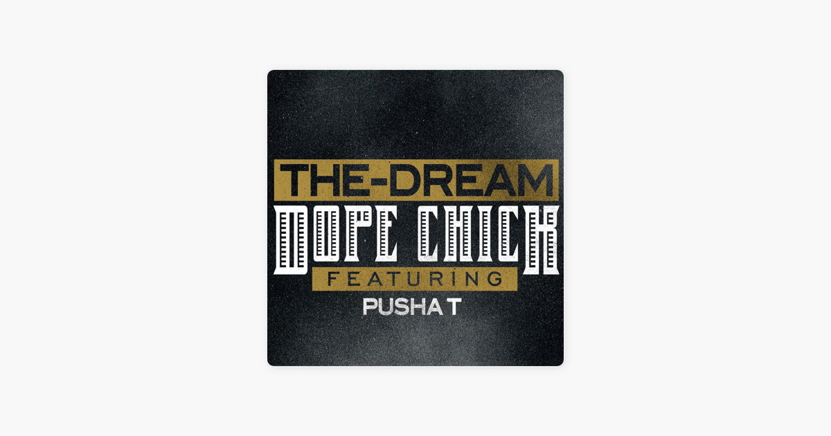 The-dream featuring pusha t dope chick (cdr, single, promo.