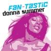 Fan Tastic Donna Summer
