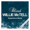 Experience Blues: Blind Willie McTell, Blind Willie McTell