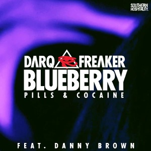 Blueberry (Remixes) [feat. Danny Brown] - EP