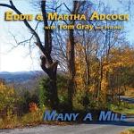 Eddie & Martha Adcock - Many a Mile