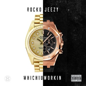 Which 1 U Workin (feat. Young Jeezy) - Single Mp3 Download
