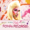 Pink Friday ... Roman Reloaded, Nicki Minaj
