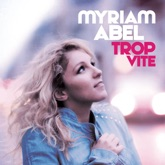 Trop vite (Radio Edit) - Single