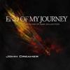 End of My Journey - John Dreamer