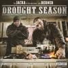 Drought Season, The Jacka & Berner