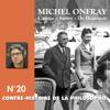 Contre-histoire de la philosophie 20.1 : Camus, Sartre, De Beauvoir - Michel Onfray
