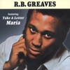 R.B. Greaves - Take a Letter Maria