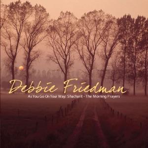 Debbie Friedman - Baruch She-Amar (Traditional)