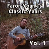 Faron Young's Classic Years, Vol. 1